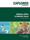 Explorer Fernreisen Südliches Afrika / Indischer Ozean Broschüre Cover